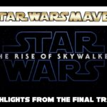 Five Highlights from the Final Trailer for The Rise of Skywalker